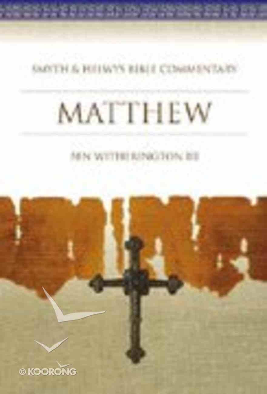 Shbc Bible Commentary: Matthew (Smyth & Helwys Bible Commentary Series) Hardback