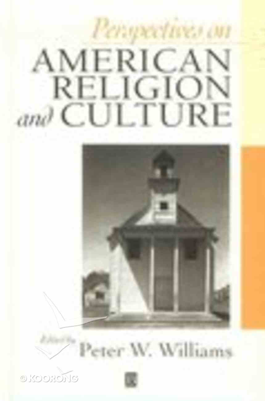 Perspectives on American Religion and Culture Paperback