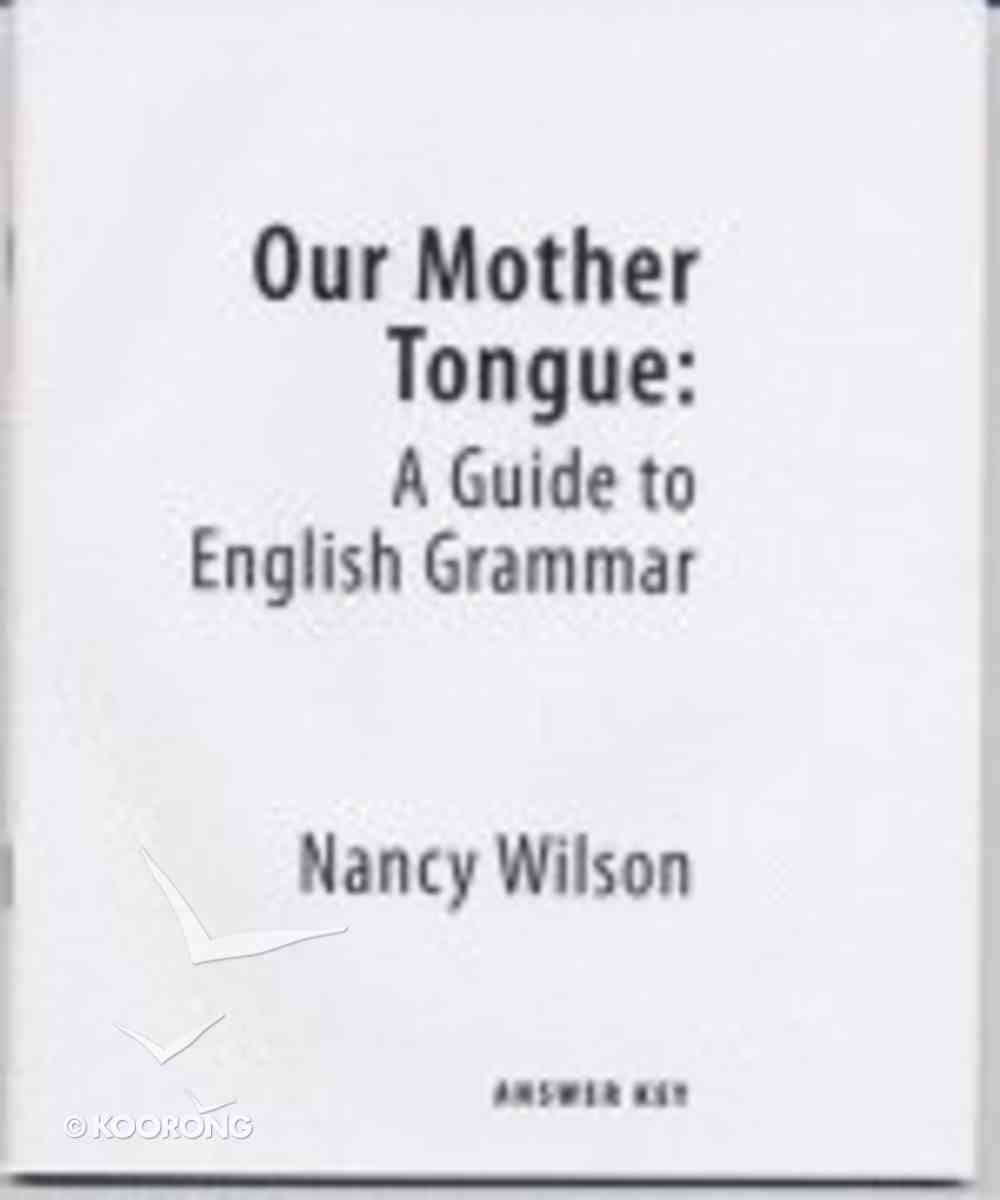 Our Mother Tongue: Answer Key Paperback