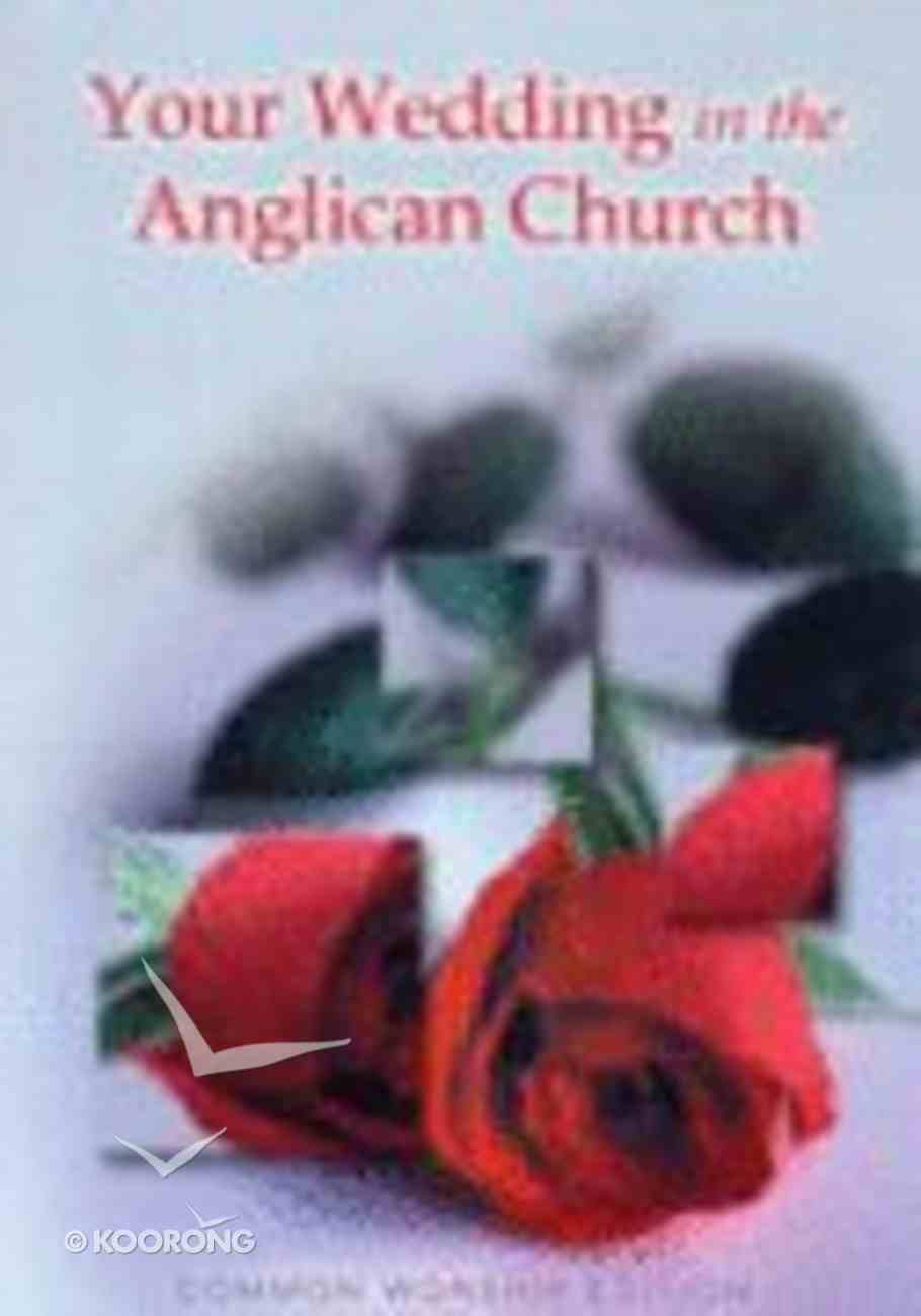 Your Wedding in the Anglican Church Paperback