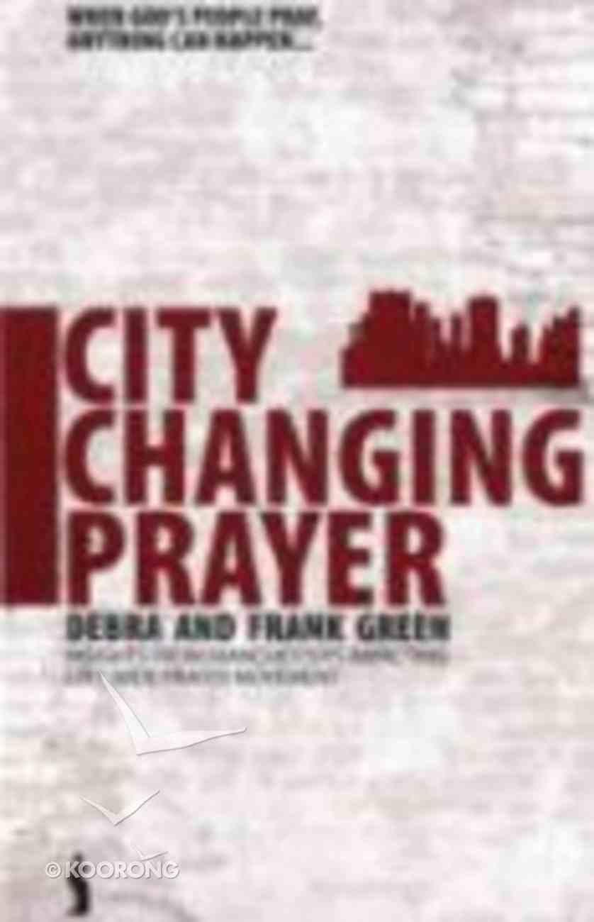 City Changing Prayer Paperback
