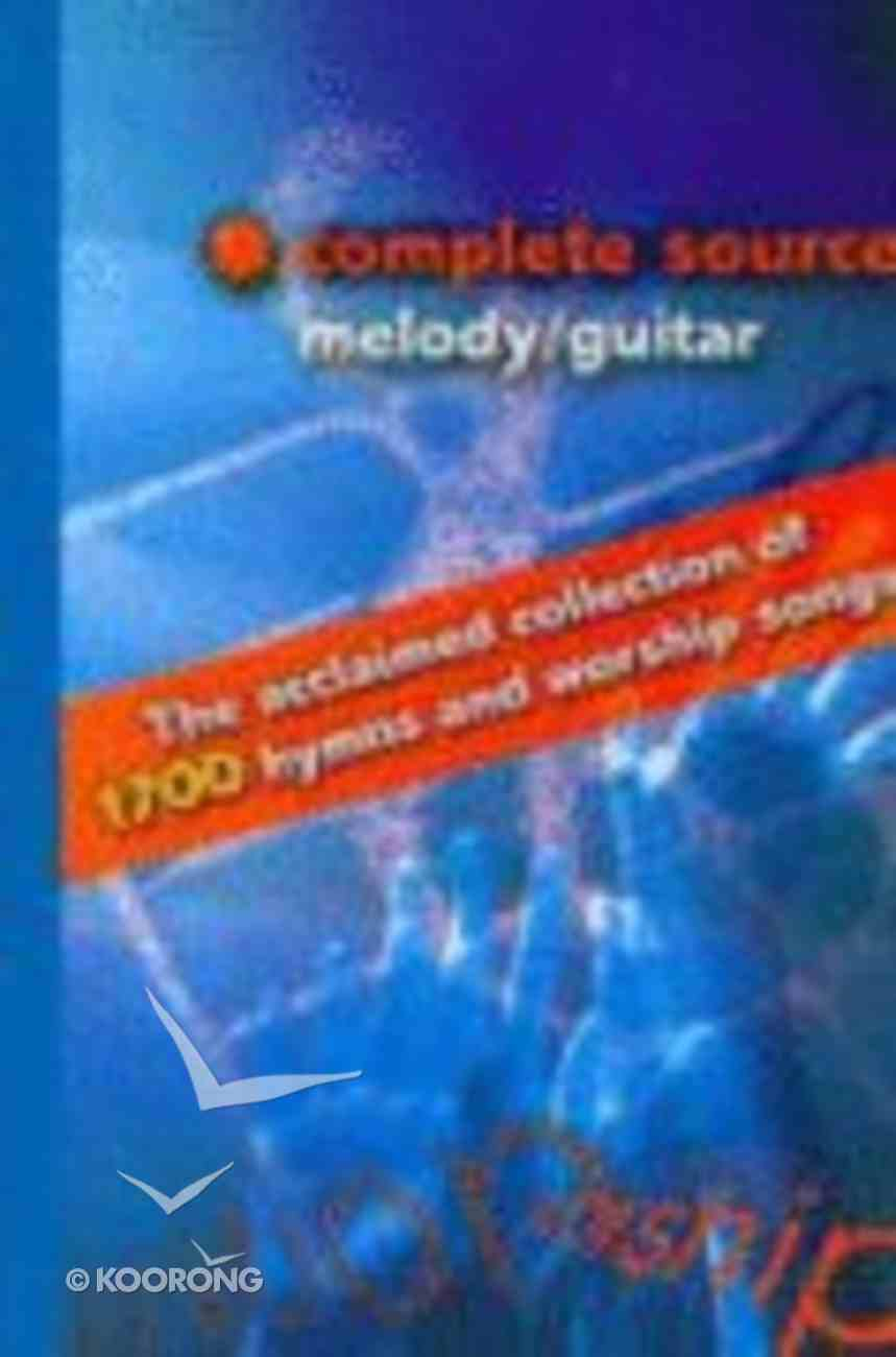 Complete Source 1,2 & 3 (Melody/guitar) Hardback