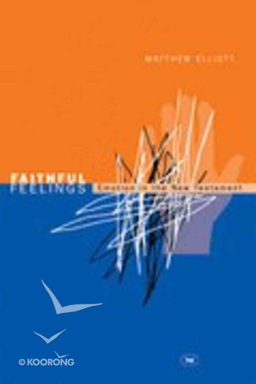 Faithful Feelings Paperback