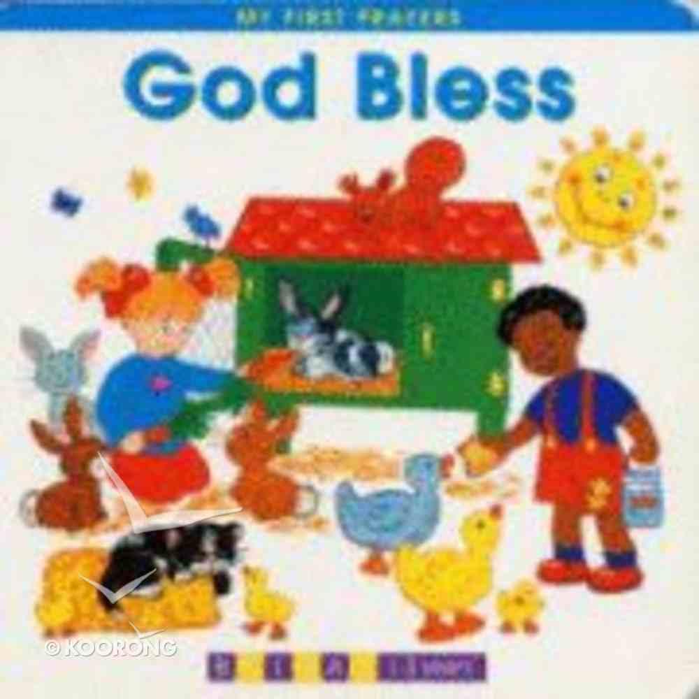 God Bless (My First Prayer Series) Board Book