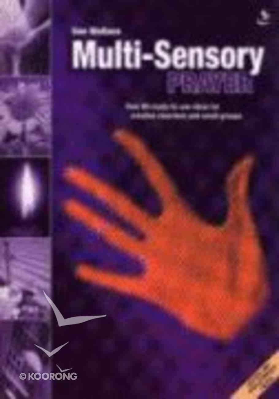 Multi-Sensory Prayer Paperback