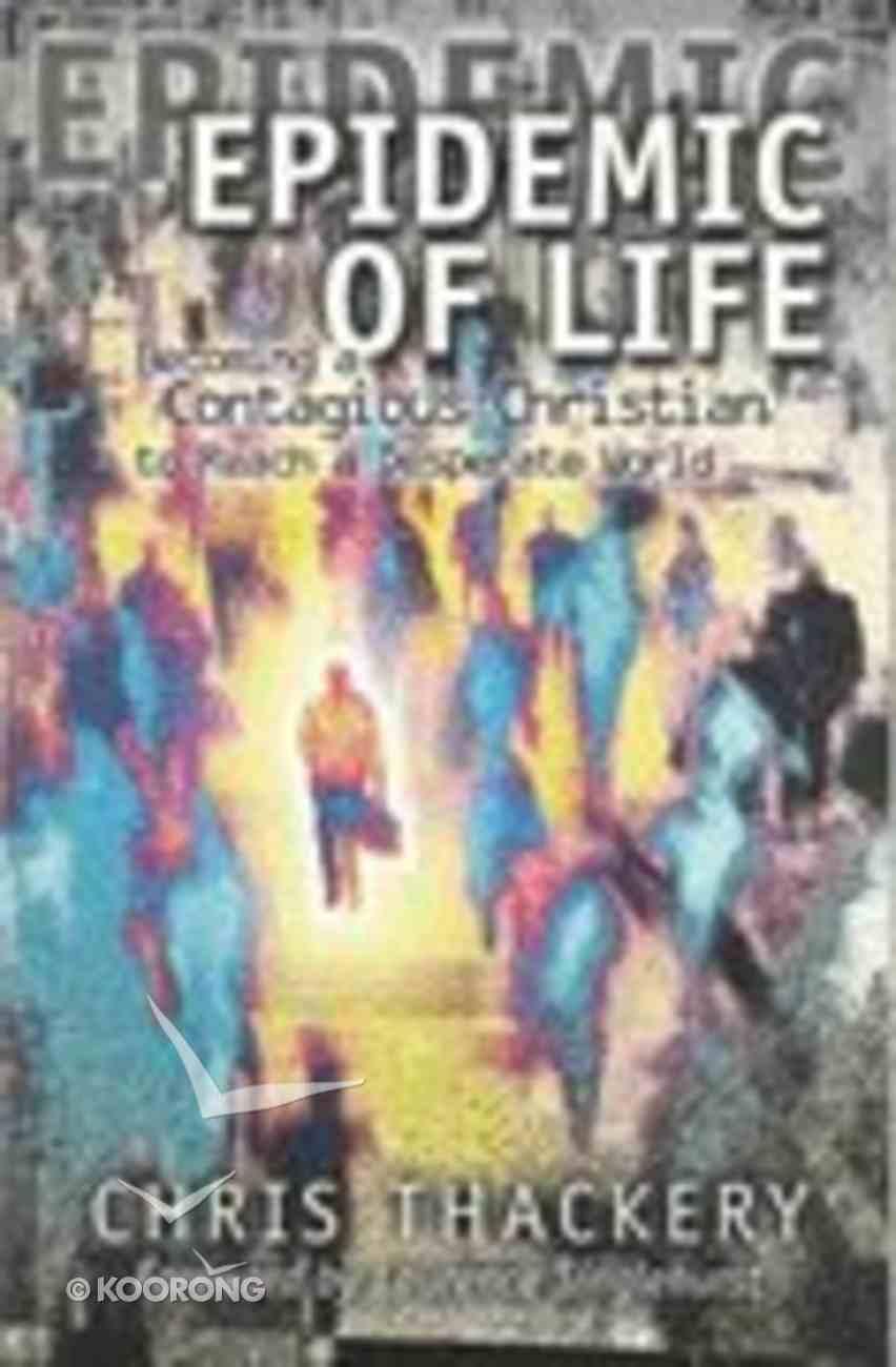 Epidemic of Life Paperback