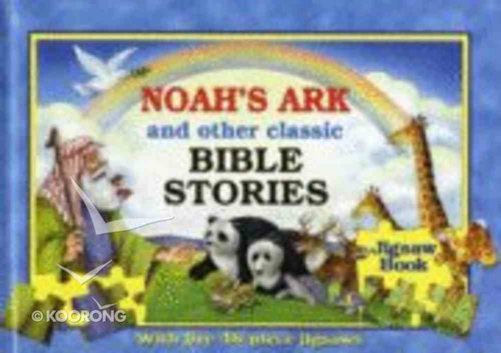 Noah's Ark and Other Classic Bible Stories (Jigsaw Book) Hardback