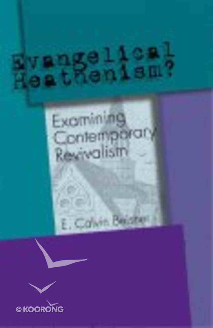 Evangelical Heathenism? Paperback