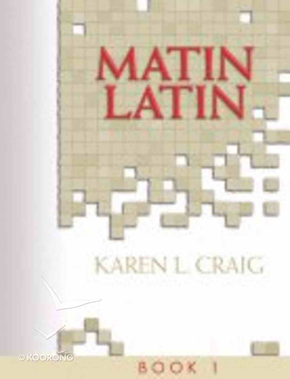 Student Text (#01 in Matin Latin Series) Spiral