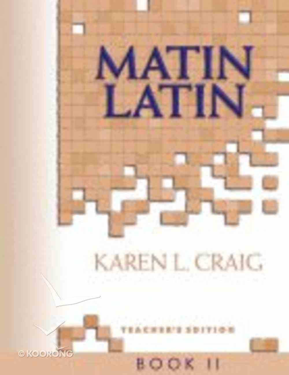Teacher's Text (#02 in Matin Latin Series) Spiral