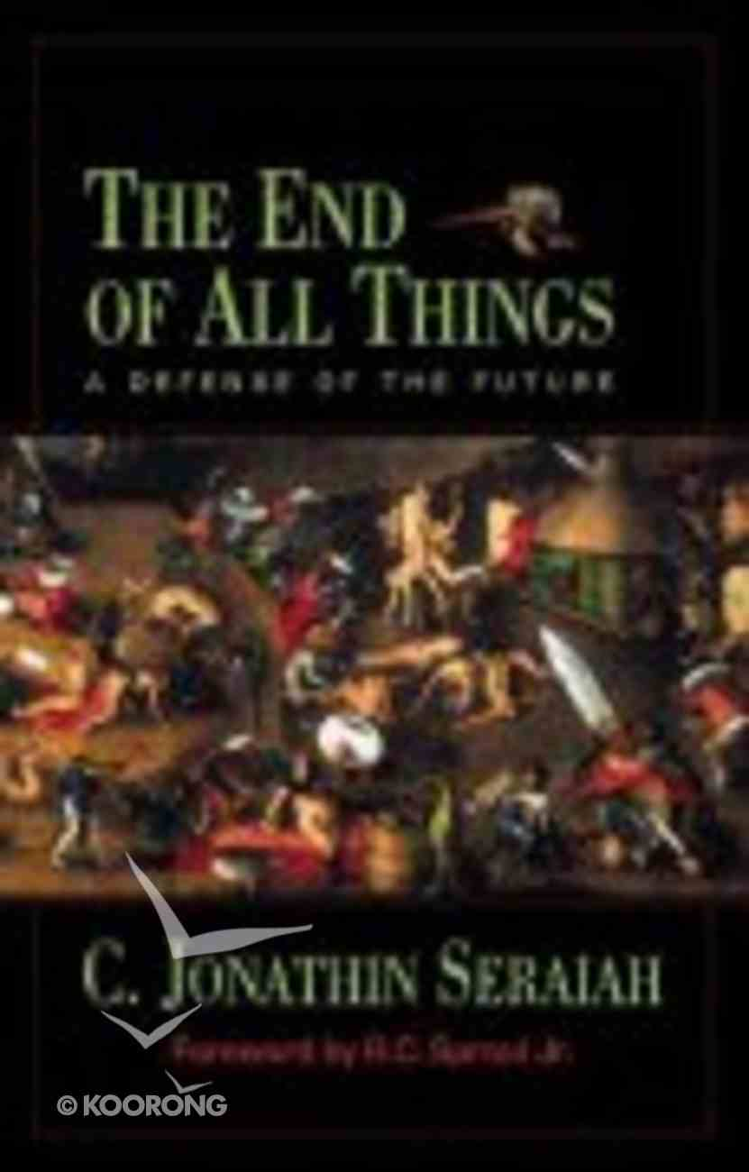 The End of All Things Paperback