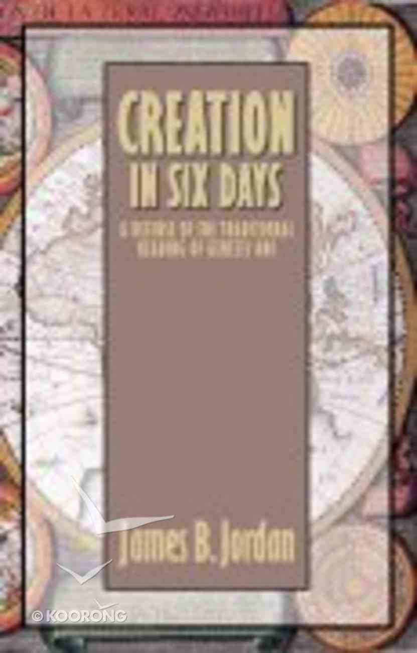 Creation in Six Days Paperback