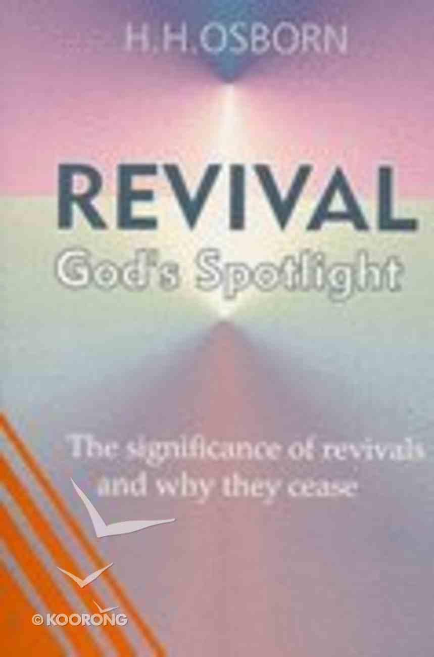 Revival: God's Spotlight Paperback