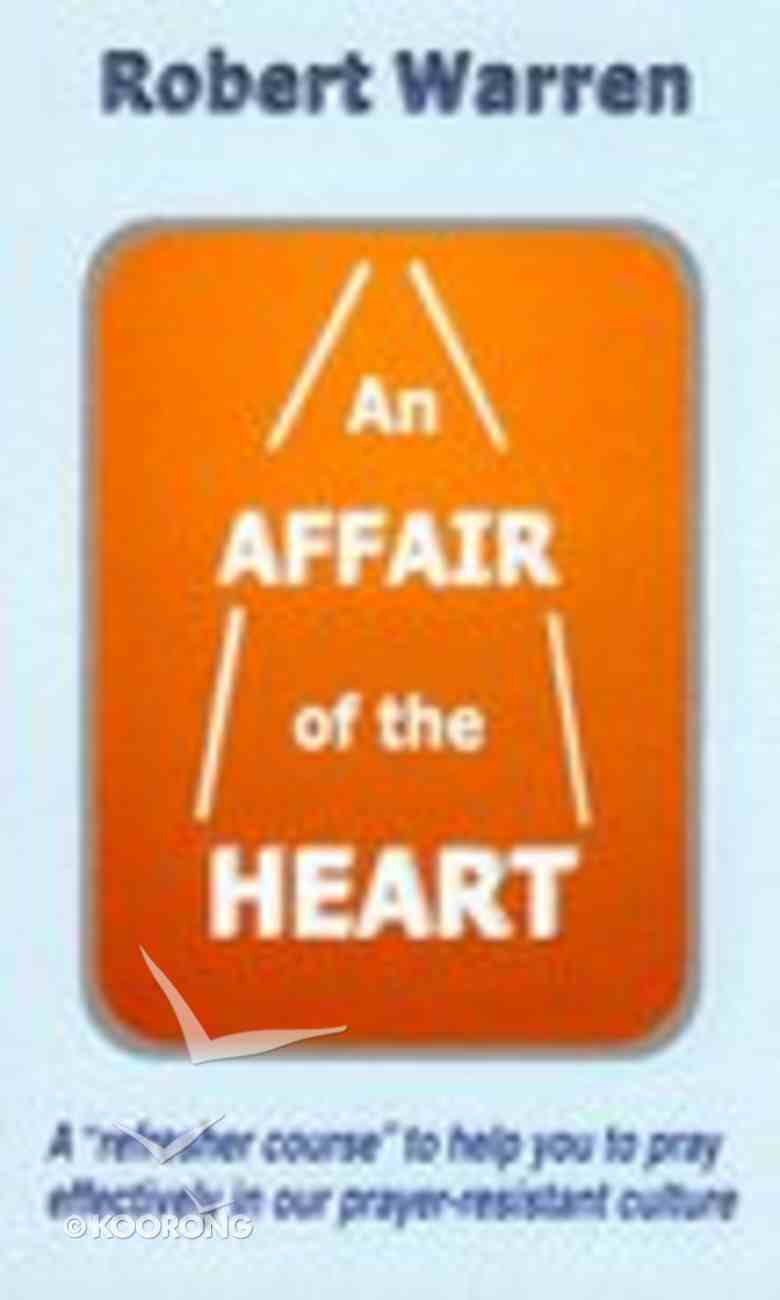 An Affair of the Heart Hardback