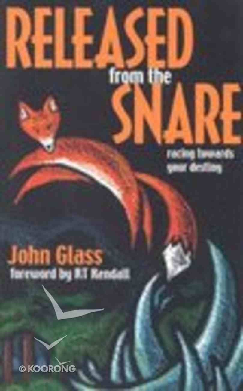 Released From the Snare Paperback