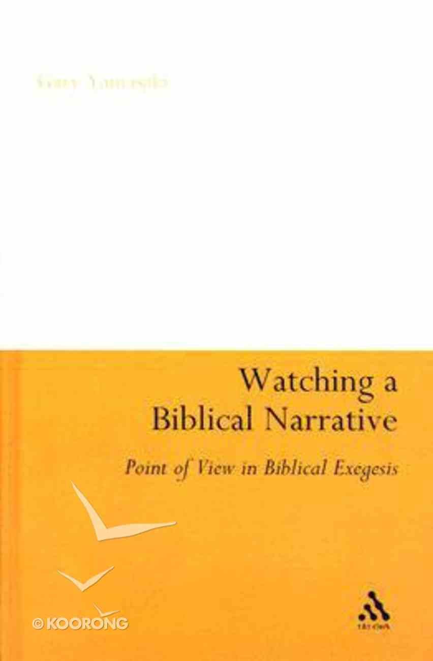 Watching a Biblical Narrative Hardback