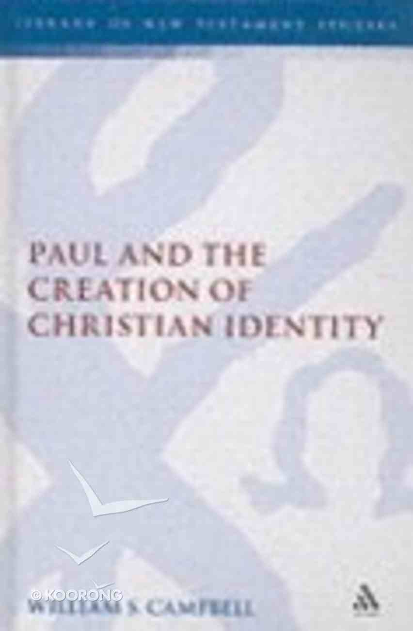 Paul and the Creation of Christian Identity Hardback