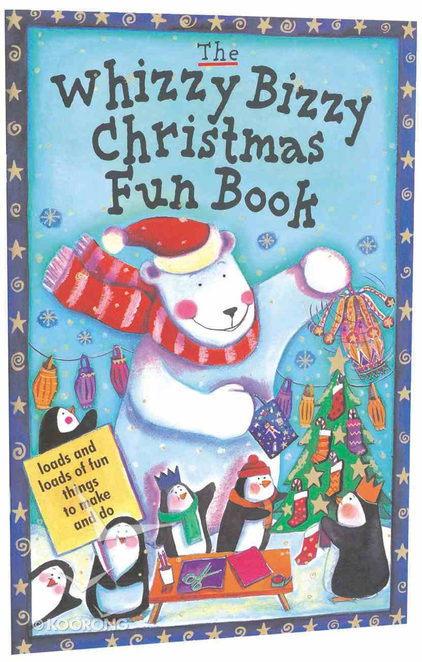 The Whizzy Bizzy Christmas Fun Book Paperback