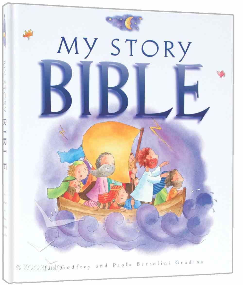 My Story Bible (Previous Title: The Young Story Bible) Hardback