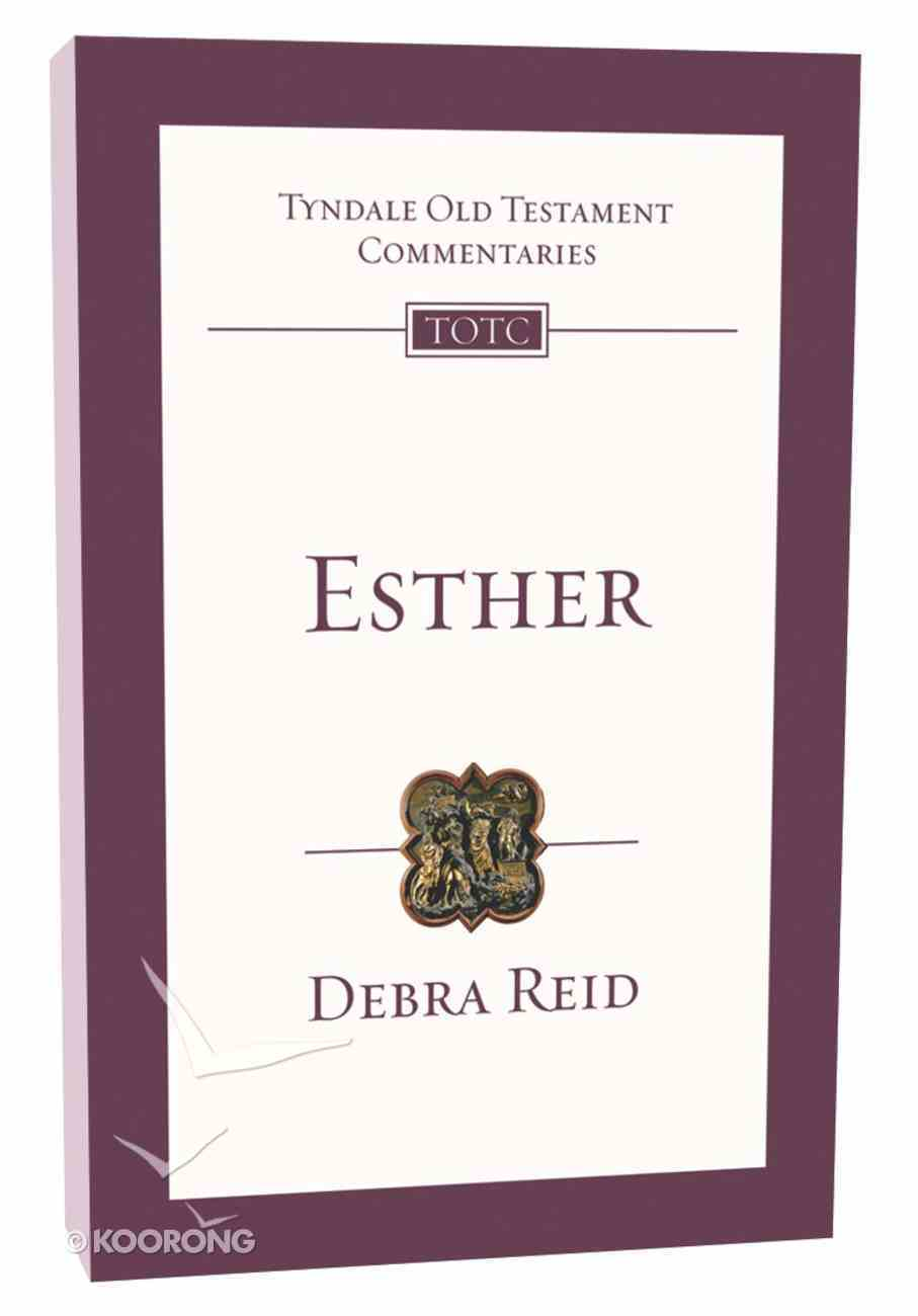 Esther (Tyndale Old Testament Commentary (2020 Edition) Series) Paperback