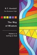 Nwp: Way Of Wisdom: Patience In Waiting On God