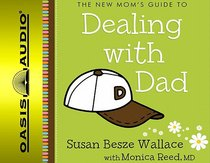 Album Image for New Mom's Guide to Dealing With Dad 2 CDS (Unabridged) - DISC 1