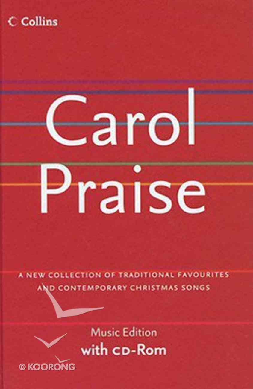 Carol Praise (New Words And Music Edition) Hardback