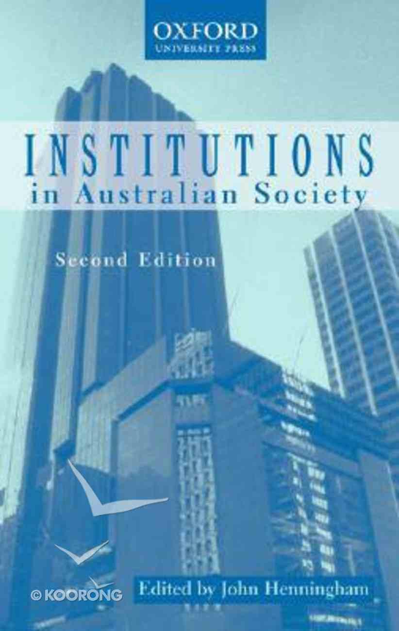 Institutions in Australian Society Paperback