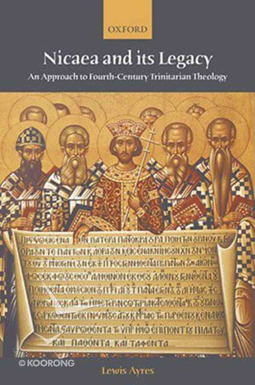 Nicaea and Its Legacy Paperback