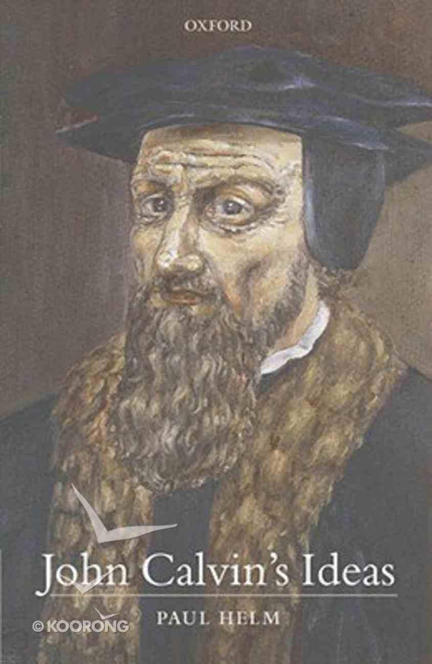 John Calvin's Ideas Paperback