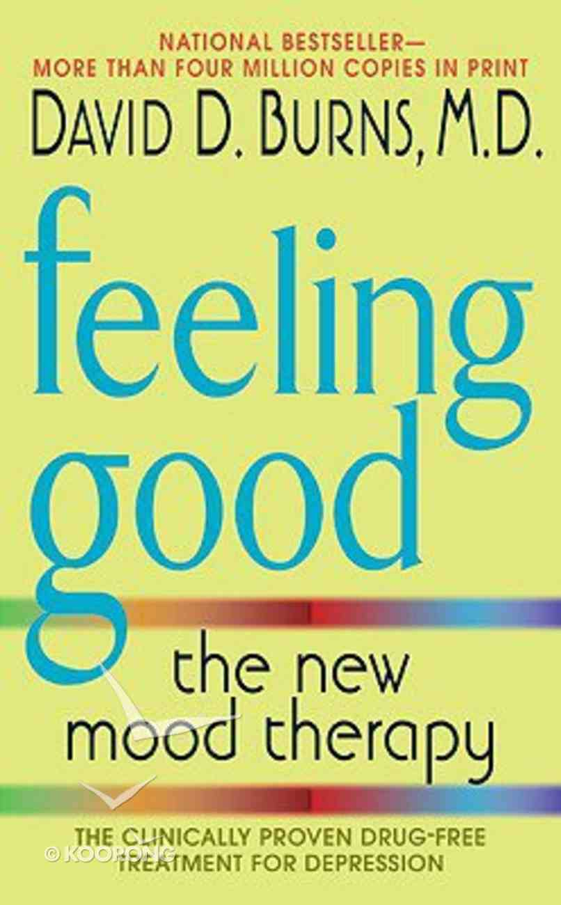 Feeling Good the New Mood Therapy Paperback