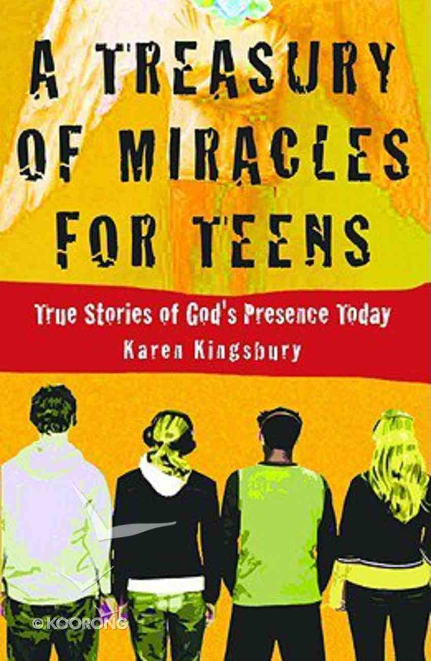 A Treasury of Miracles For Teens Hardback
