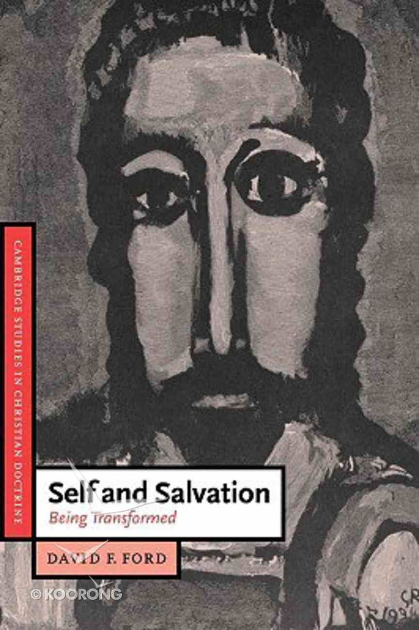Self and Salvation: Being Transformed Paperback
