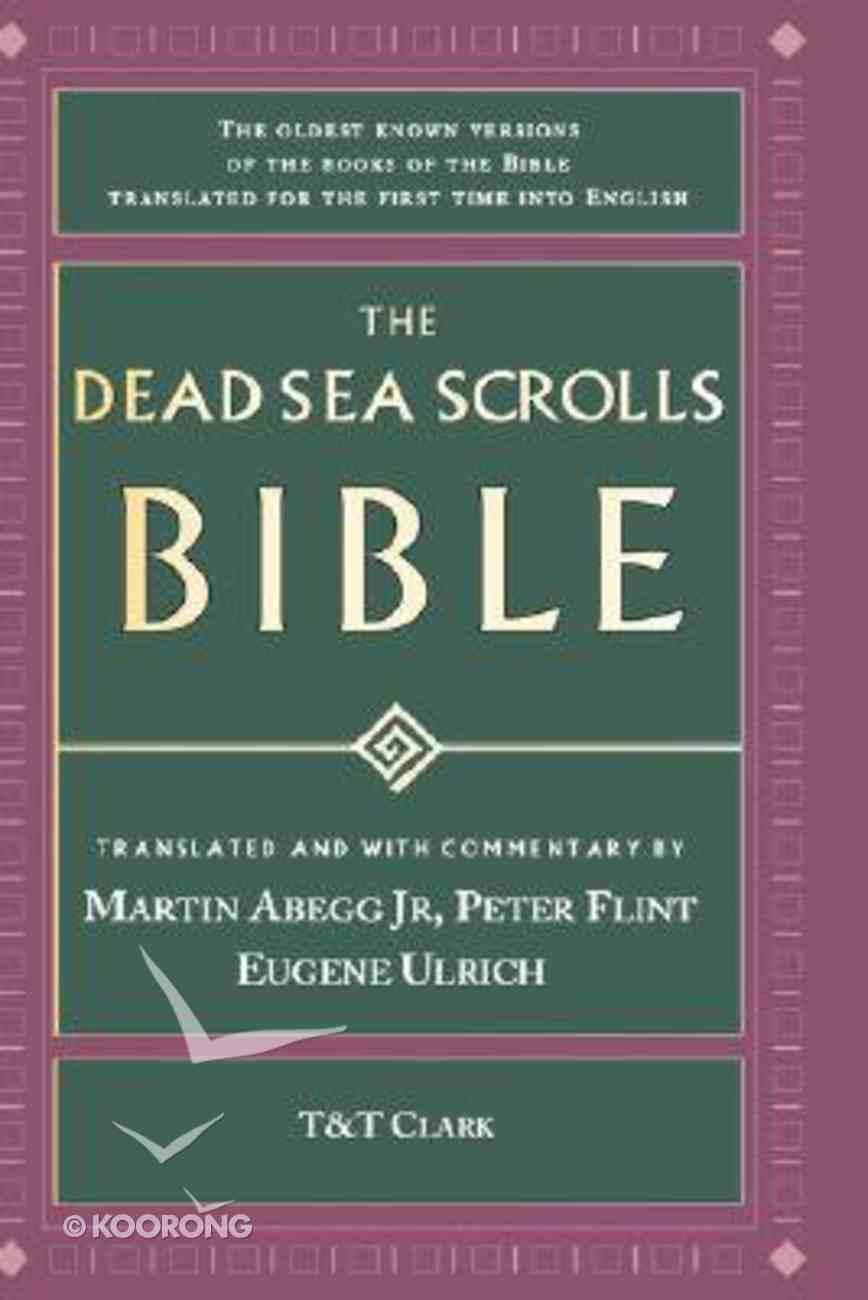 The Dead Sea Scrolls Bible Hardback