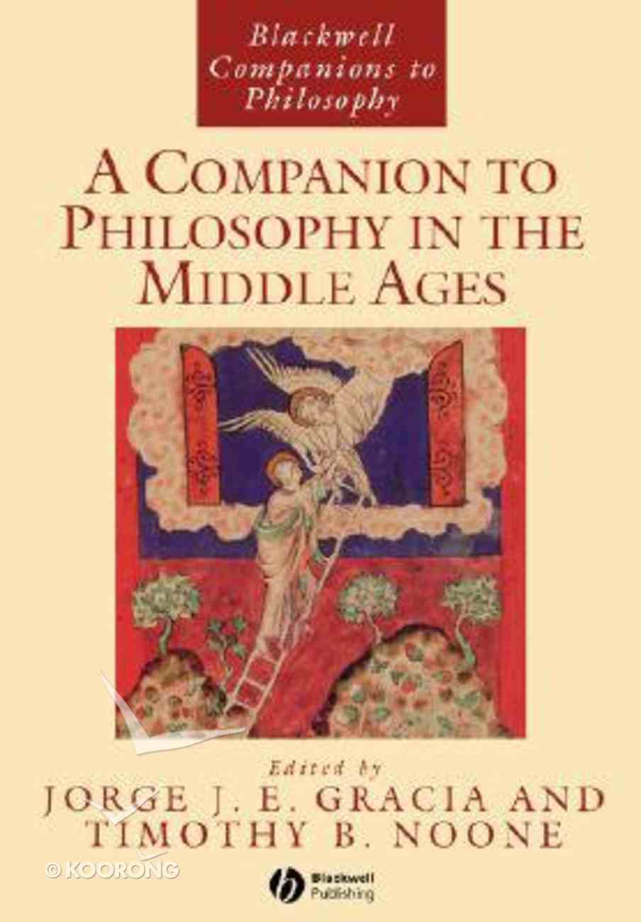 A Companion to Philosphy in the Middle Ages Paperback