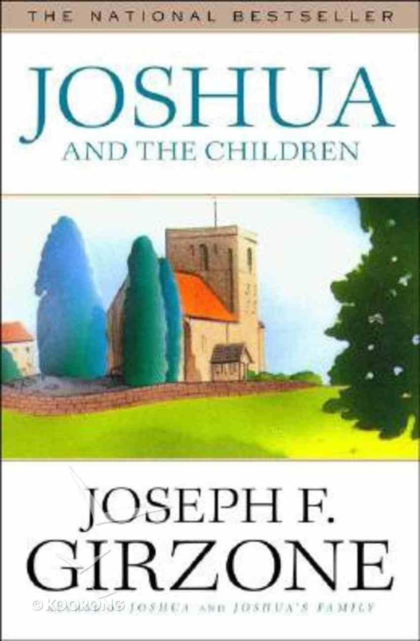Joshua and the Children Paperback