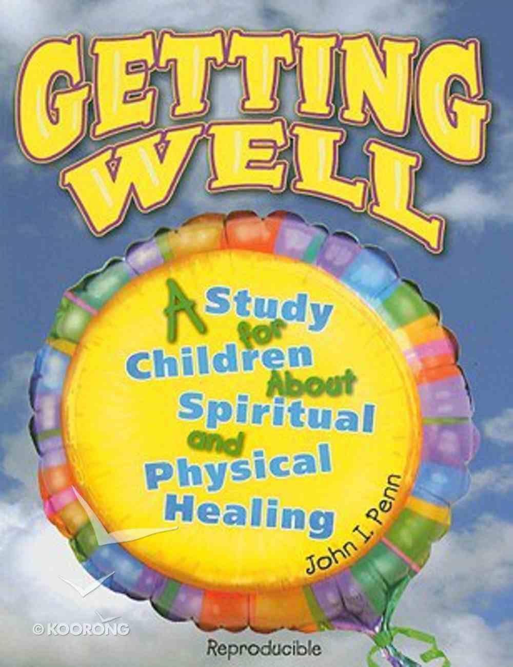 Getting Well Paperback