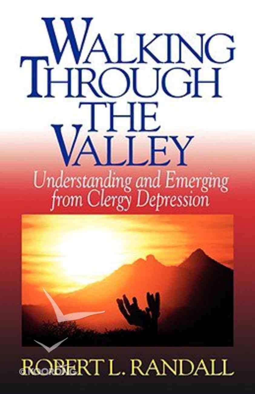 Walking Through the Valley Paperback