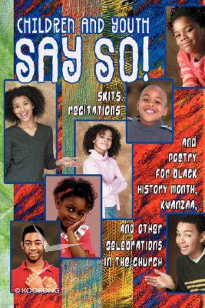 Children and Youth Say So! Paperback