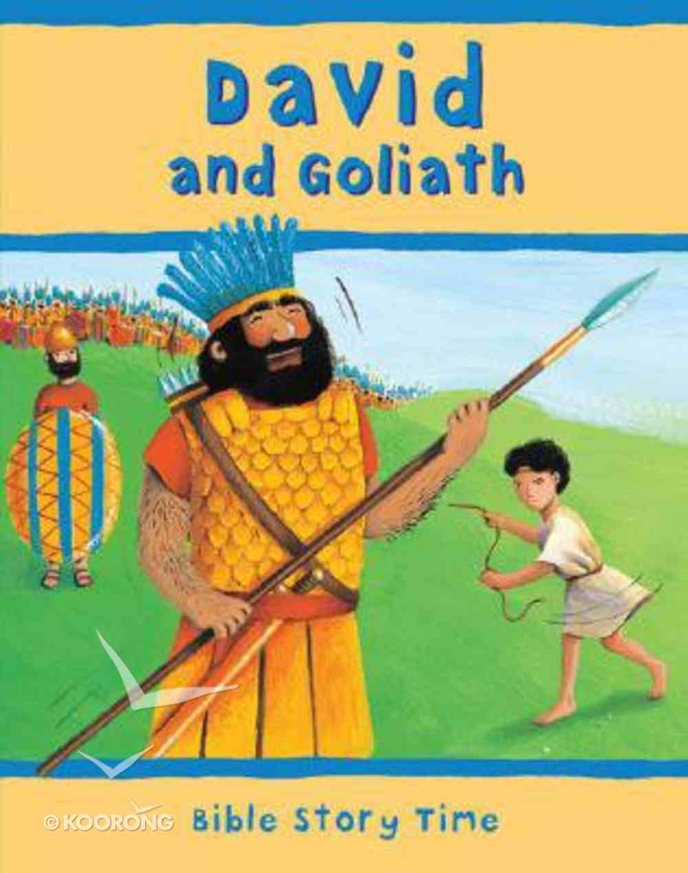 David and Goliath (Bible Story Time Old Testament Series) Hardback