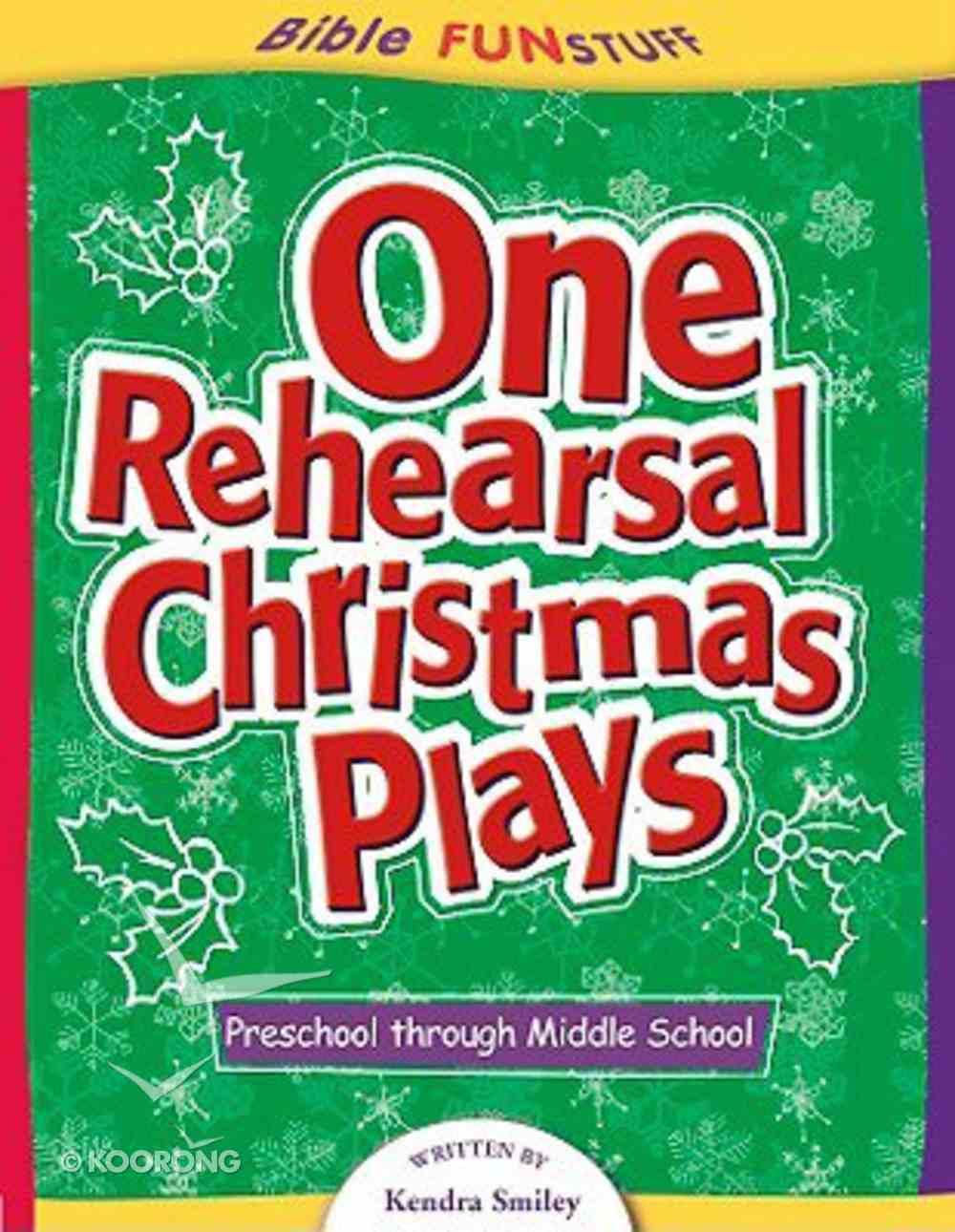 One Rehearsal Christmas Plays (Bible Fun Stuff Series) Paperback