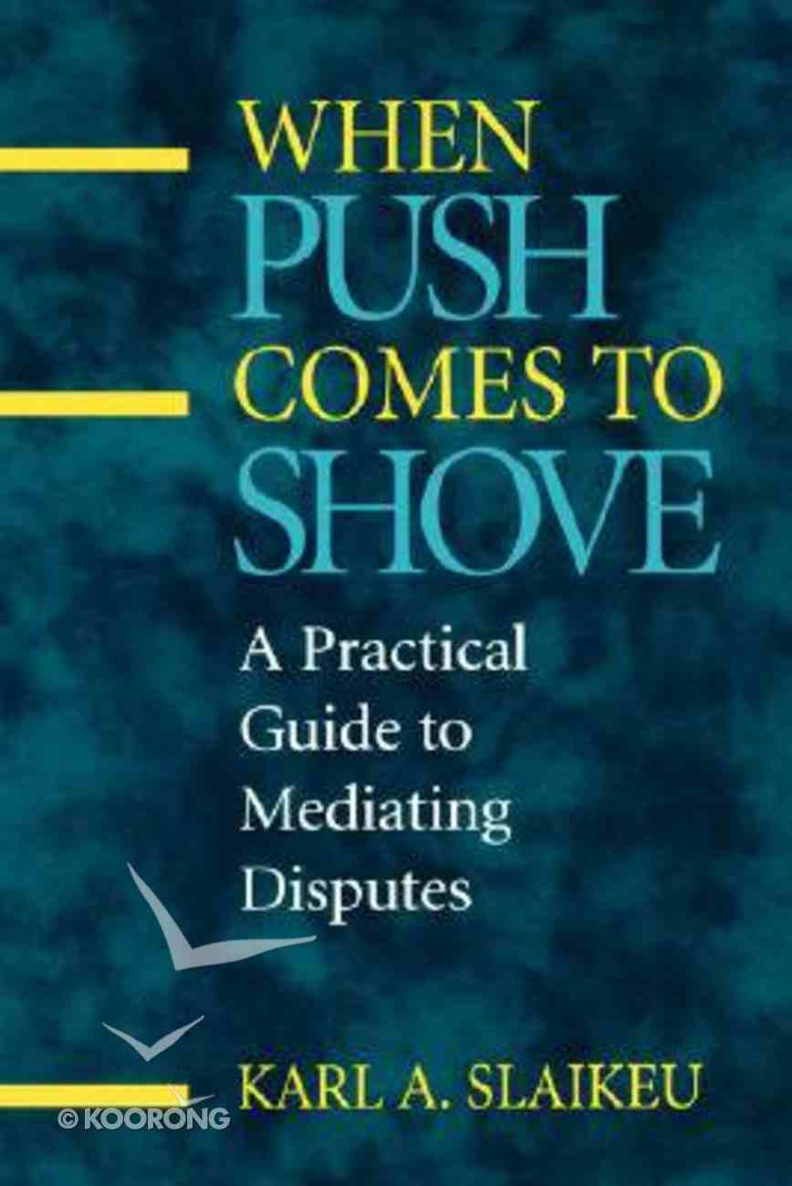 When Push Comes to Shove Paperback