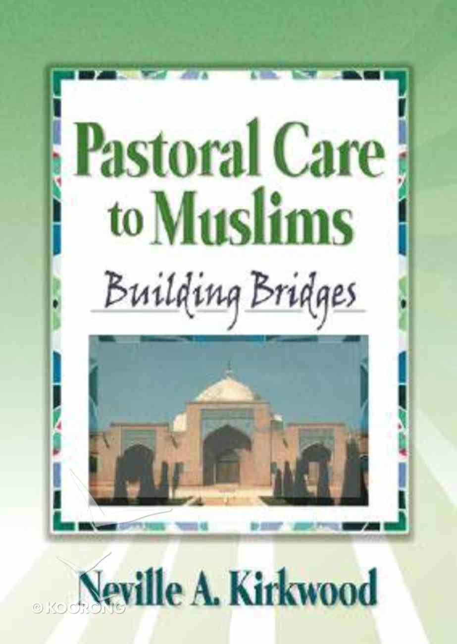 Pastoral Care to Muslims Paperback