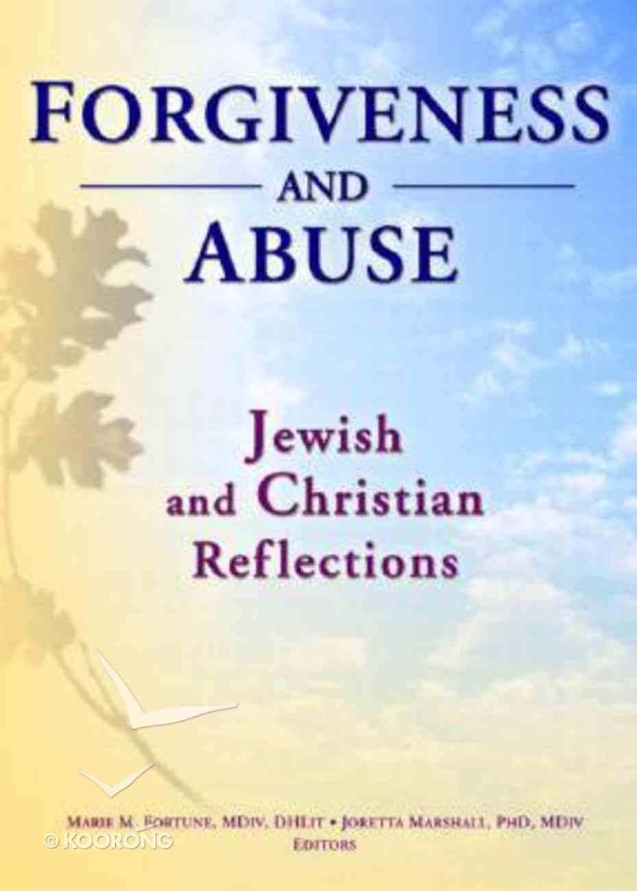Forgiveness & Abuse Paperback