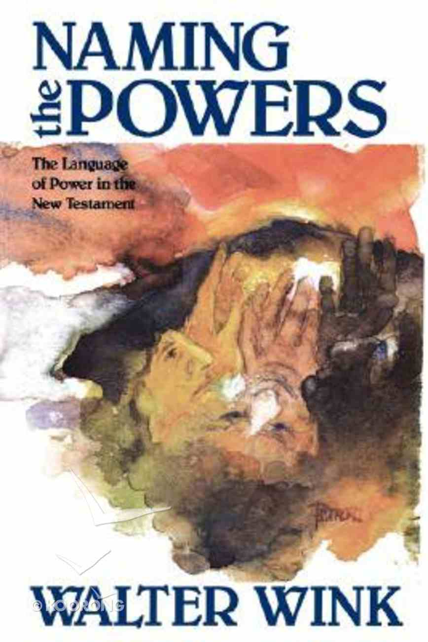 Naming the Powers (#01 in The Powers Series) Paperback