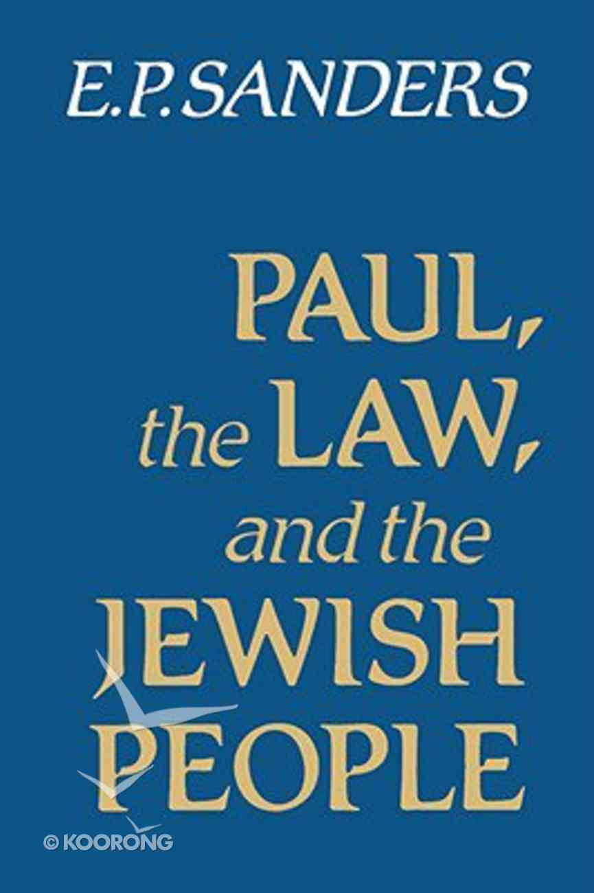 Paul, the Law, and the Jewish People Paperback