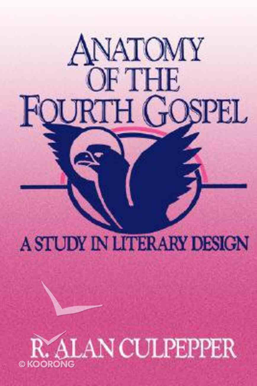 Anatomy of the Fourth Gospel Paperback