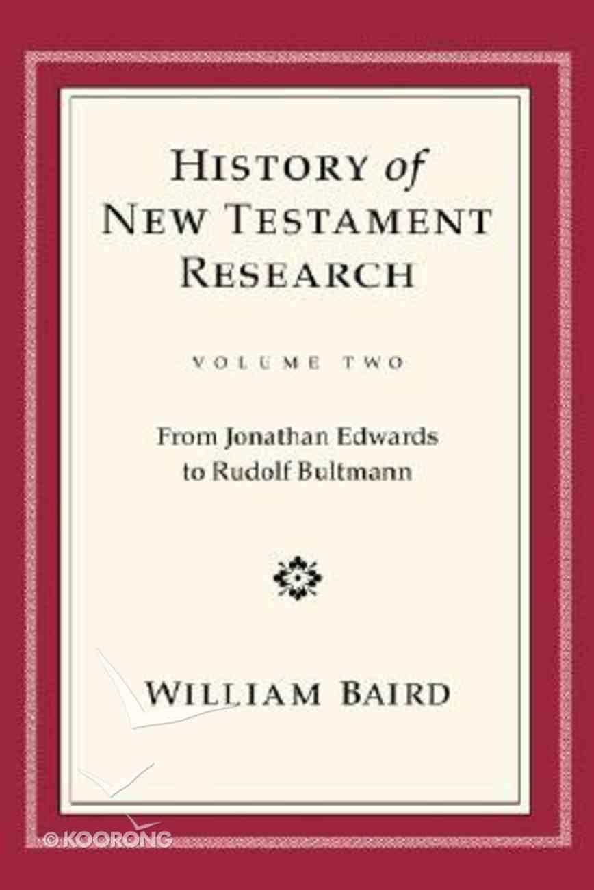 History of New Testament Research (Volume 2) Hardback