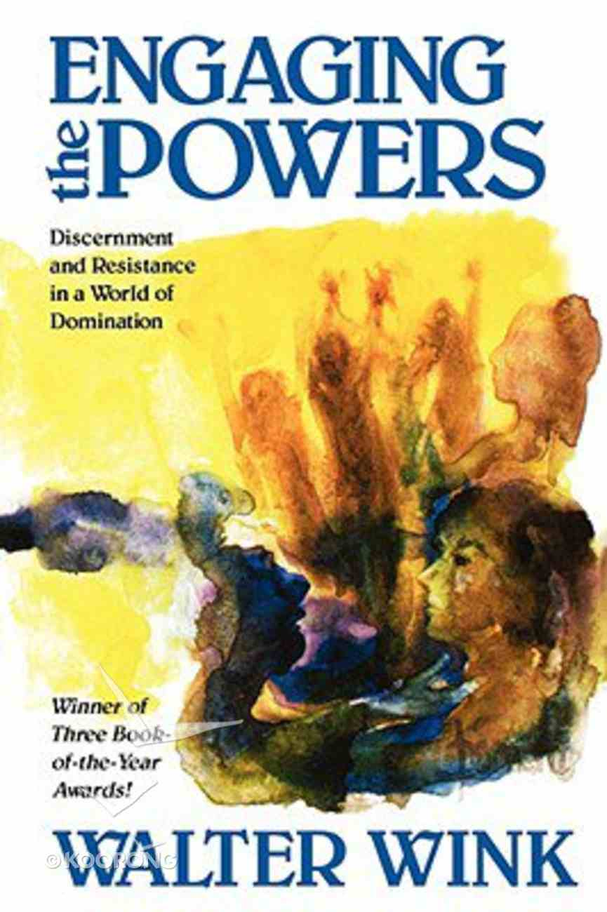 Engaging the Powers (#03 in The Powers Series) Paperback