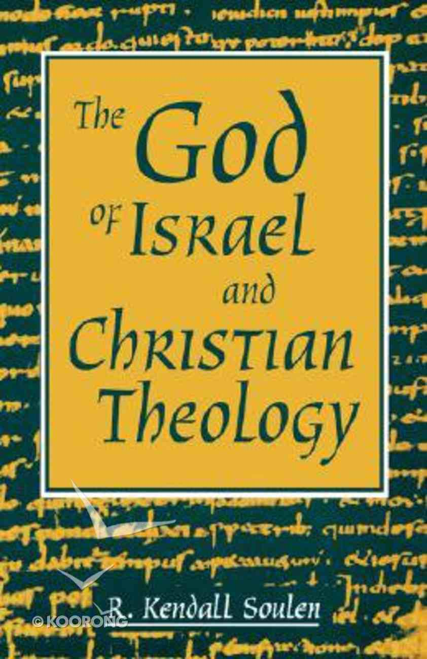 The God of Israel and Christian Theology Paperback